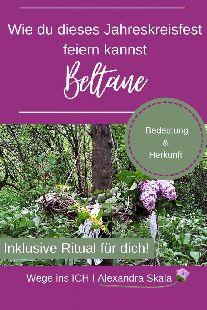 Wie du das Fest Beltane feiern kannst-Ritual-Naturerfahrung