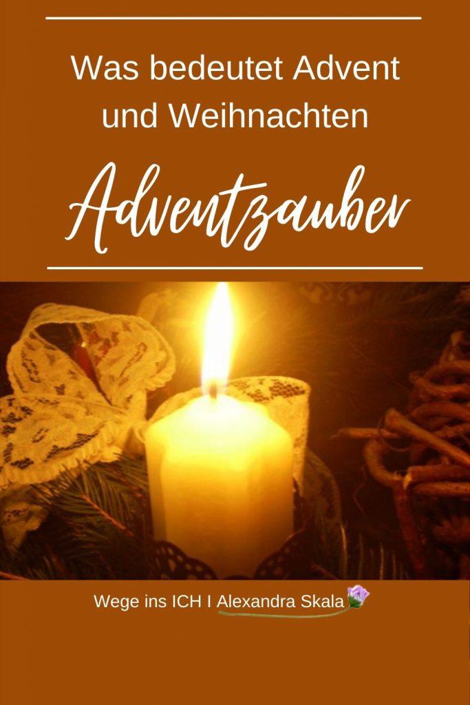 Was bedeutet Advent und Weihnachten Adventzauber
