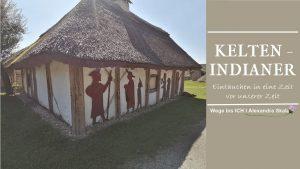 Wie lebten Kelten-Indianer