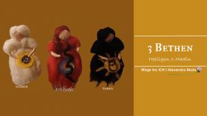 3 Bethen heiligen drei Madln-Schicksalsgöttinnen