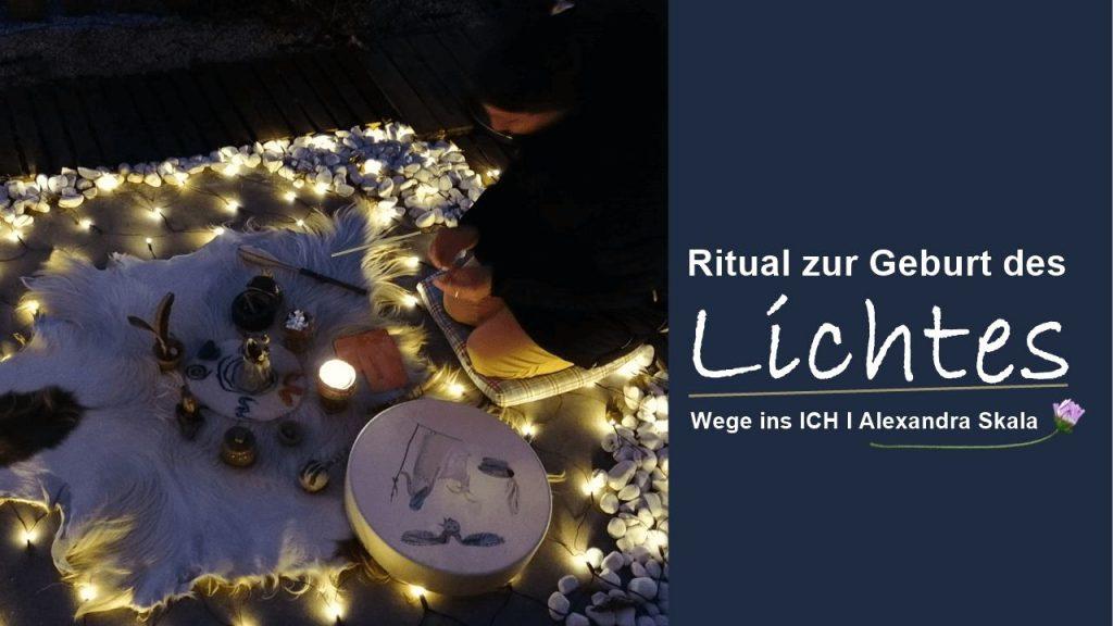 Ritual zur Geburt des Lichtes